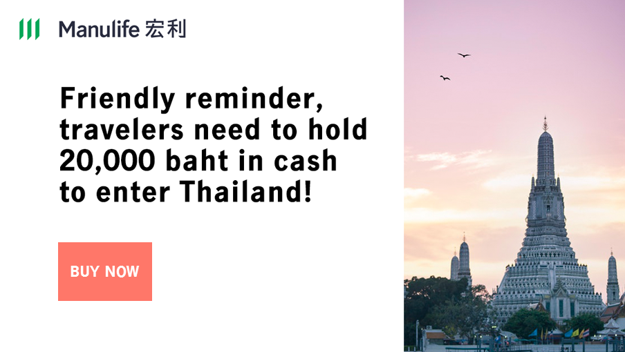 For entry, individuals need to bring 20,000 baht in cash.