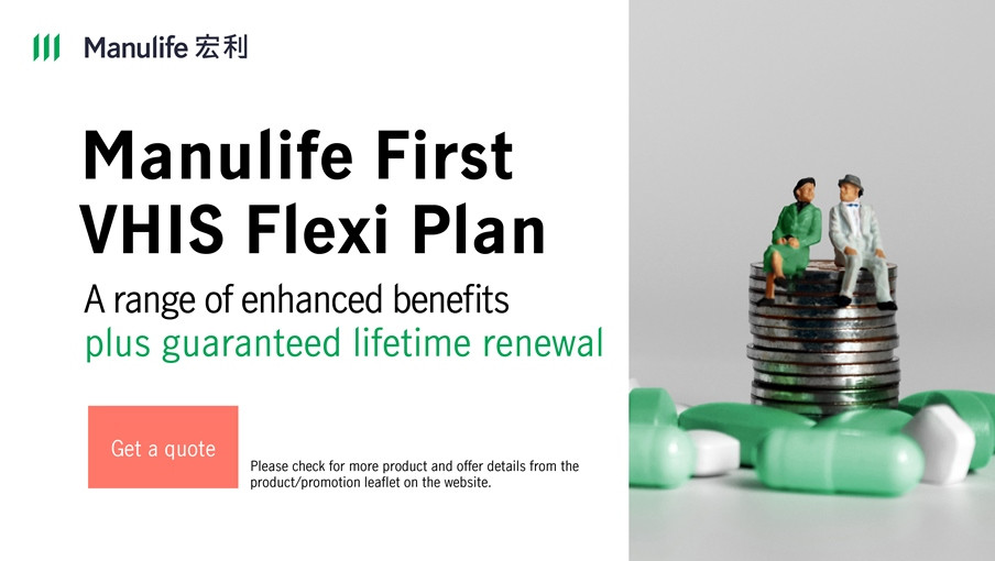 Agent-Specific Sales link - Manulife VHIS Flexi Plan - A range of additional benefits plus guaranteed lifetime renewal