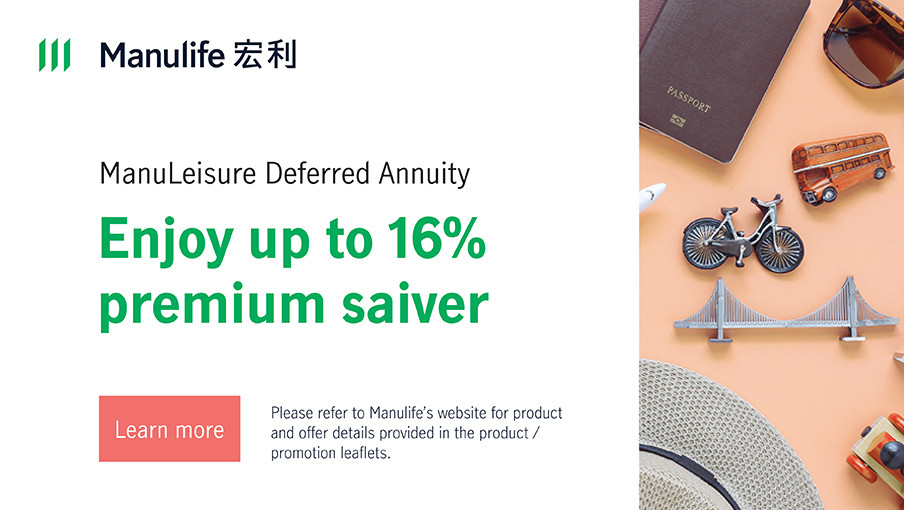 ManuLeisure Deferred Annuity -  Enjoy up to 16% premium saver