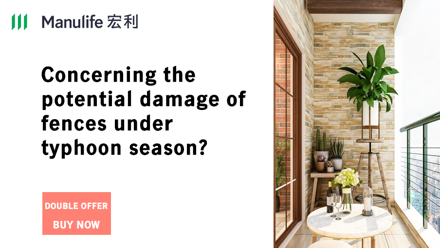 Home insurance covers the loss of gates and fences in the storm up to HK$100,000!
