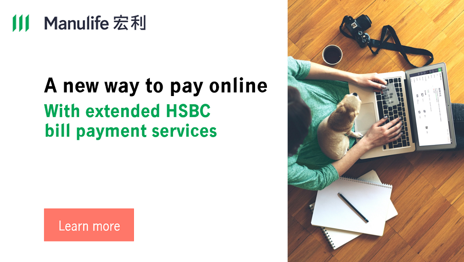 Manulife introducing more comprehensive payment methods to make your life easier!