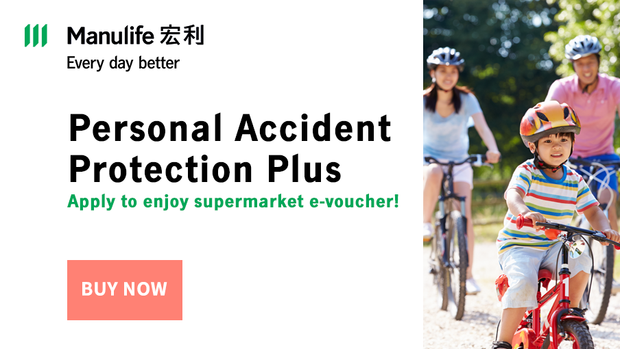 Apply for Personal Accident Protection Plus to protect yourself and your family!